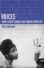Voices: How a Great Singer Can Change Your Life   Nick Coleman