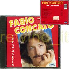 """FABIO CONCATO """"A DEAN MARTIN"""" CD 1996 FUORI CATALOGO - SIGILLATO"""