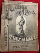 Ladies' Hand Book & Family Almanac: Matters of Interest, Facts About Health 1885