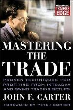 Mastering the Trade: Proven Techniques for Profiting from Intraday and Swing...