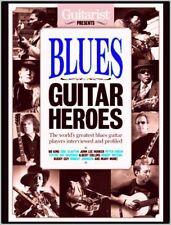 Blues Guitar Heroes 258 pages Albert Collins Taj Mahal Buddy Guy BB King Vaughan