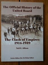 The Official History of the United Board; The Clash of Empires 1914-1939