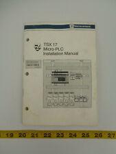 Telemecanique TSX 17 Micro-PLC TSX D11 000E Installation Manual 06-1989