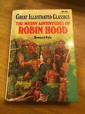 Great Illustrated Classics: The Merry Adventures of Robin Hood (1990 Hardback)