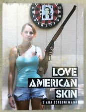 Love American Skin Diana Scheunemann Photography Book Paperback New Sealed