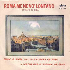 45 Giri  ENNIO DI ROMA - Roma me ne vo' lontano // Tevere nun me st� a guardï¿