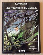 """BD : LES PASSAGERS DU VENT """"L'heure du serpent"""" 4 E.O. 1982"""
