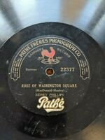 78 RPM Pathe 22377 SIDNEY PHILLIPS/BILLY MURRAY Rose of Washington/ Tiddle Winks
