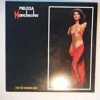 "MELISSA MANCHESTER – FOR THE WORKING GIRL – ARISTA 9633 – 12"" 33 RPM VINYL ALBUM"