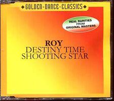 ROY (DESTINY TIME) / (SHOOTING STAR) - ZYX ITALO DISCO CD MAXI [903]