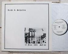 LICHT & SCHATTEN - 17.Juni 1981 LP LIVE im SO 36 Berlin SV1 feat.  P1/E