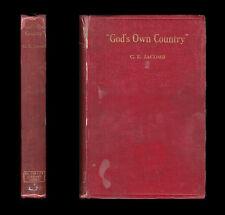 1914 Jacomb GOD'S OWN COUNTRY Mildura APPRECIATION OF AUSTRALIA Life of Settlers