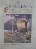 The River Bank: And Other Stories from The Wind in