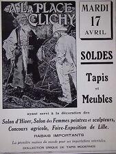 PUBLICITÉ DE PRESSE 1928 A LA PLACE CLICHY TAPIS ET MEUBLES RABAIS IMPORTANTS