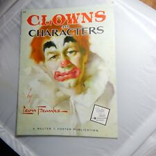 CLOWNS AND CHARACTERS BY LEON FRANKS; WALTER T. FOSTER No 62 ART INSTRUCTION