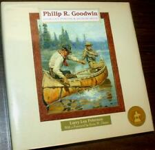 NEW - Philip R. Goodwin: America's Sporting and Wildlife Artist