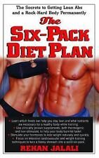 The Six-Pack Diet Plan: The Secrets to Getting Lean Abs and a Rock-Hard Body Per