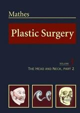 Plastic Surgery, Vol. 3: The Head and Neck, Part 2, , Stephen J. Mathes, Very Go