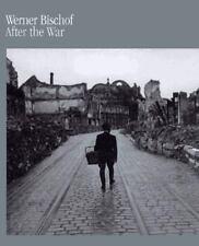 Werner Bischof: After The War-ExLibrary