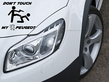 Don't Touch my Peugeot Aufkleber Sticker Folie Löwe Motorsport Sport Mind Decal