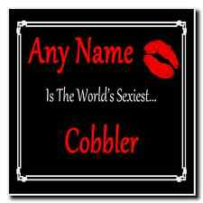 Cobbler Personalised World's Sexiest Coaster