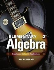 NEW Elementary Algebra: Graphs and Authentic Applications (2nd Edition)