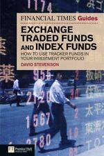 Financial Times Guide to Exchange Traded Funds and Index Funds: How to use track