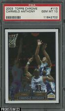 2003-04 Topps Chrome #113 Carmelo Anthony Denver Nuggets RC Rookie PSA 10