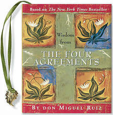 Wisdom from the Four Agreements by Don Miguel Ruiz (Hardback, 2003)