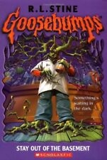 Stay Out of the Basement (Goosebumps) By R L Stine