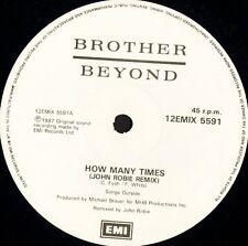 "BROTHER BEYOND how many times (john robie remix) 12EMIX 5591 uk 1987 12"" WS EX/"
