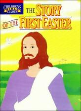 The Story of the First Easter