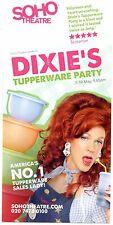 DIXIE'S TUPPERWARE PARTY Theatre Flyer Handbill