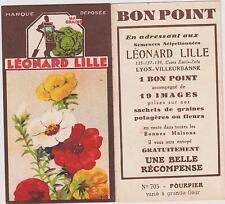 BON POINT PUBLICITAIRE LEONARD LILLE/ LYON GRAINES POTAGERES/FLEUR LE POURPIER
