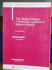 The Skilled Helper: A Systematic Approach to Effective Helping,Gerard Egan