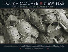 Totkv Mocvse/New Fire: Creek Folktales, Social Science,Folklore & Mythology,Lite