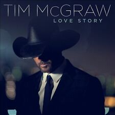 Love Story by Tim McGraw SEALED (CD, Feb-2014, Curb)