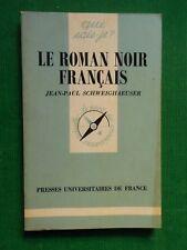 LE ROMAN NOIR FRANCAIS JEAN PAUL SCHWEINGHAEUSER NO 2145 QUE SAIS JE