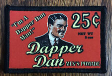 Dapper Dan Pomade Morale Patch Tactical Military Army Badge Hook Flag
