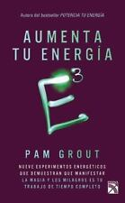 E3 AUMENTA TU ENERGFA TERCERA POTENCIA / INCREASE YOUR ENERGY E3