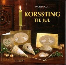 Ingrid Plum KORSSTING TIL JUL,danish cross stitch, Kreuzstich,Weihnachten