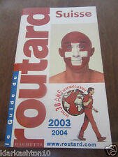 Guide du Routard Suisse 2003-2004