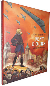 BD - DUPUIS - DENT D'OURS T.04 : AMERIKA BOMBER