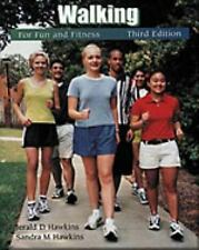 Walking for Fun and Fitness (Wadsworth Health Fitness)