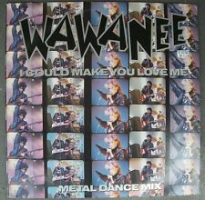 "WA WA NEE 12"" 45 I COULD MAKE YOU LOVE ME 1986 vinyl EX/VGC"