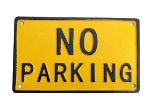 NO PARKING Yellow & Black Cast Iron Sign Notice Plaque (195mm*115mm)