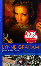 Graham, Lynne, Jewel in His Crown (Modern), Paperback, Very Good Book