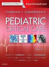 Pediatric Critical Care by Jerry J. Zimmerman and Bradley P. Fuhrman (2016,...