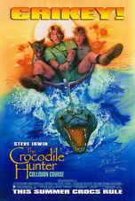 THE CROCODILE HUNTER: COLLISION COURSE Movie POSTER 11x17 Steve Irwin Terri