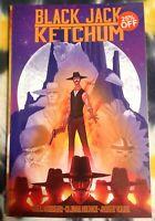 BLACK JACK KETCHUM - Image Comics / Graphic Novel (TPB) - New